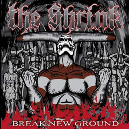 The Shrink - Break new ground