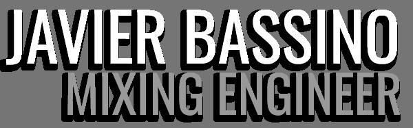 Javier Bassino - Mixing Engineer